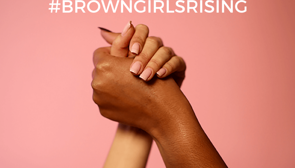 Brown Girls Rising