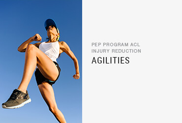 PEP Program ACL Injury Reduction: <br/>Agilities