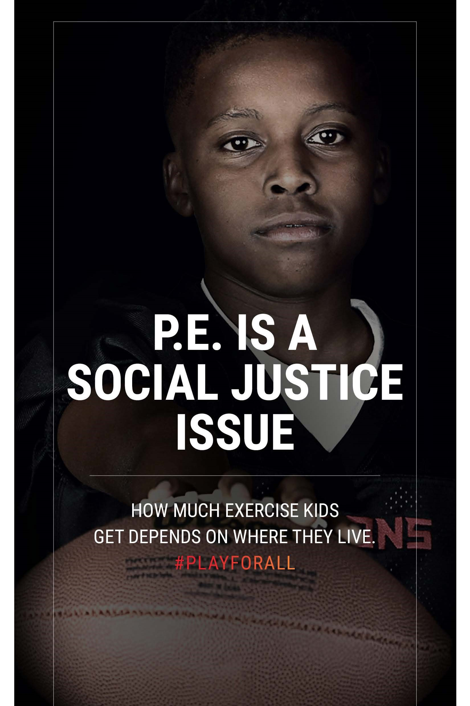 P.E. Is A Social Justice Issue 9-24-17 website